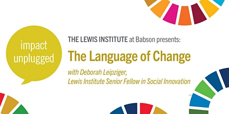 Impact Unplugged: The Language of Change tickets