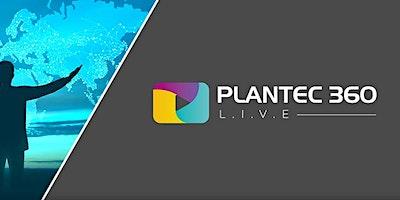 L.I.V.E PLANTEC 360 – PARCEIRO, JÁ CONHECE AS NOSSAS NOVAS OPERAÇÕES?