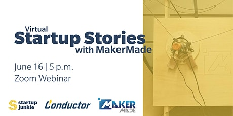 (Virtual) Startup Stories with MakerMade CNC tickets