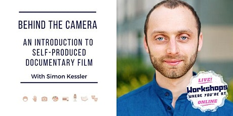 Behind the Camera: An Introduction to Self-produced Documentary Film tickets