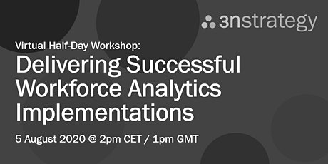 Delivering Successful Workforce Analytics Implementations (Virtual, EMEA) tickets