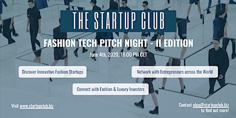 Fashion Tech Pitch Night - II Edition bilhetes