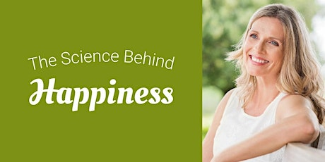 The Science Behind Happiness tickets