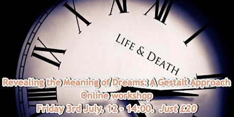Revealing the Meaning of Dreams: A Gestalt Approach - with Alan Leach tickets