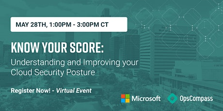 Know Your Score - Understand and Improve Your Cloud Security Posture - 5/28 tickets