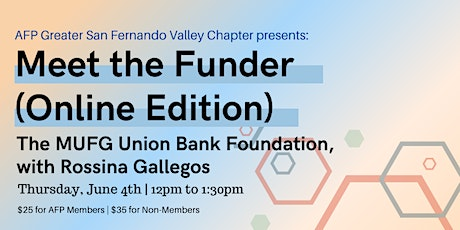 Meet the Funder: The MUFG Union Bank Foundation, with Rossina Gallegos tickets