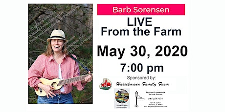 Barb Sorensen -Stay at Home Online Live From The Farm Concert May 30, 2020 tickets
