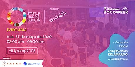 Startup Huddle Bogotá 27 de mayo entradas