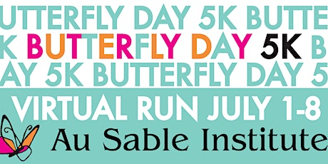 2020 Butterfly Day Virtual 5K  tickets