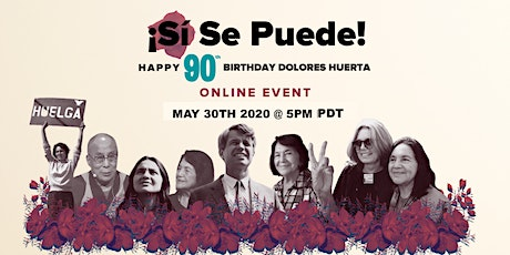 Dolores Huerta's 90th Birthday Celebration for DHF Coronavirus Relief Fund tickets