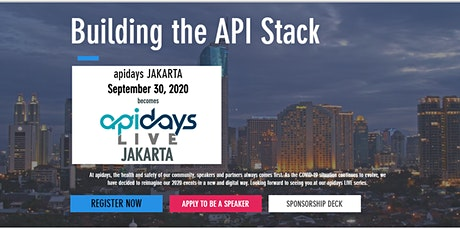 apidays LIVE JAKARTA - Building the API Stack tickets