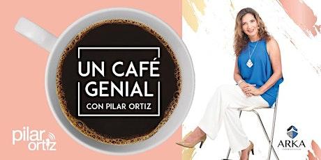 Un café genial con Pilar Ortiz entradas