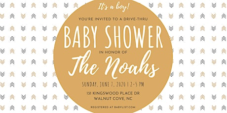 Drive-Thru Baby Shower for Chelsea & Josh Noah tickets