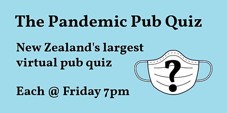 Pandemic Pub Quiz - NZ's Largest Virtual Pub Quiz tickets