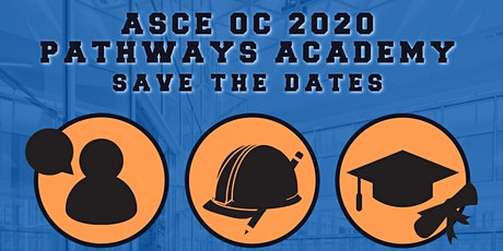 ASCE OC - 2020 Pathways Academy: Engineering Your Future (2-Day Virtual Event) tickets