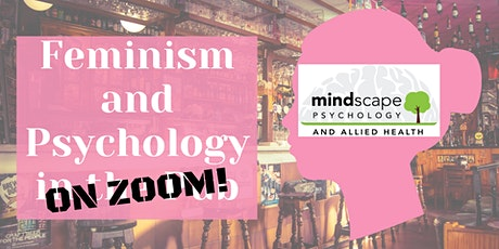 Feminism and Psychology on Zoom tickets
