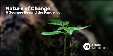 Nature of Change - Roundtable: What Can We Learn from Nature? tickets