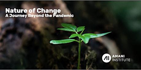 Nature of Change - Webinar tickets