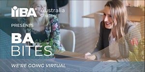 IIBA Australia: Adelaide Virtual BA Bites catch-up