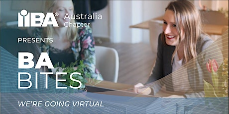 IIBA Australia: Adelaide Virtual BA Bites catch-up tickets