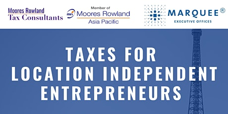Taxes for Location Independent Entrepreneurs (WEBINAR) tickets