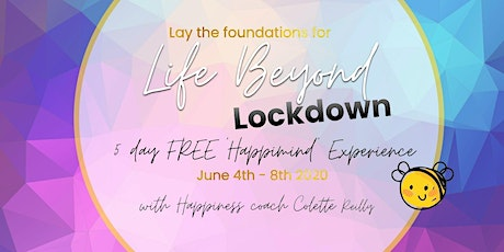 Life Beyond Lockdown: get ready to create a life you love  tickets