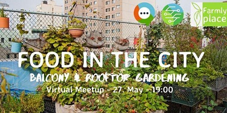 Food in the City – Balcony & Rooftop Gardening tickets