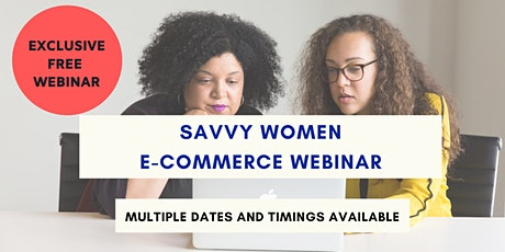 Savvy Women Free E-Commerce Webinar [PH] billets