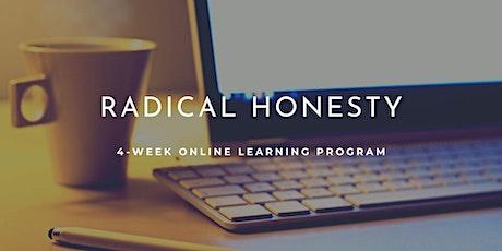 Online Radical Honesty 4-week Learning Program tickets