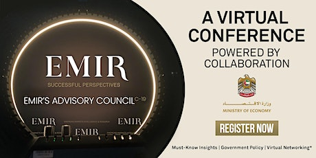 EMIR's C-19 Advisory Council: A Virtual Conference Powered by Collaboration tickets