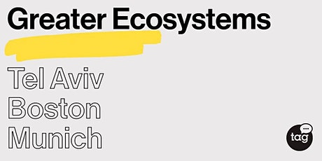 Greater Ecosystems: how startups adjust to a new business reality tickets