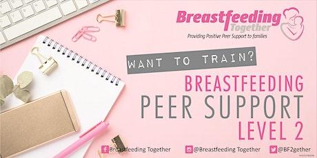 Breastfeeding Peer Support Training Level 2 tickets