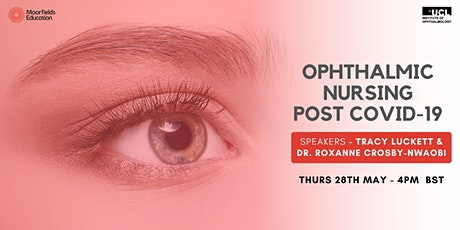 Ophthalmic Nursing Post Covid-19 tickets