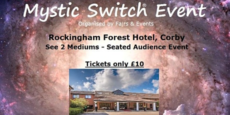 Mystic Switch Event - Corby tickets
