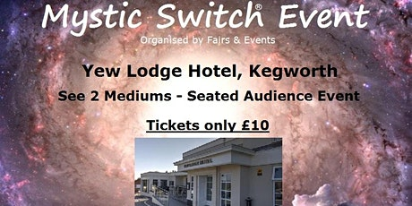 Mystic Switch Event - Kegworth tickets