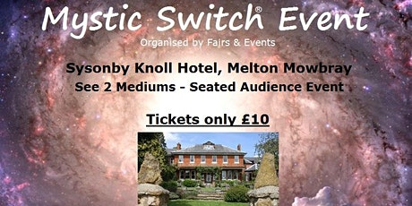 Mystic Switch Event - Melton Mowbray tickets