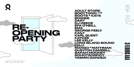 District 8 Re-Opening Party  (Date TBC) tickets