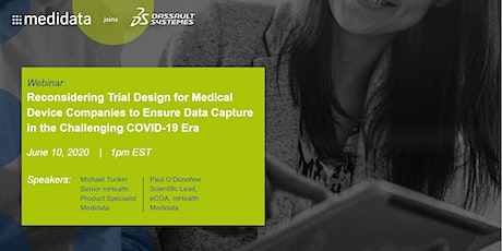 Reconsidering Trial Design To Ensure Data Capture in the COVID-19 ERA tickets