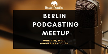 Virtual Berlin Podcasting Meetup tickets