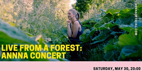 Live From a Forest: ANNNA Concert  tickets