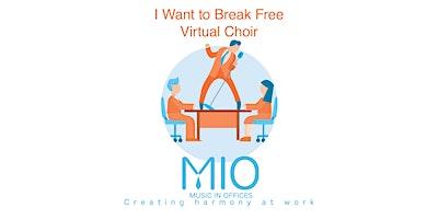 MIOnline 'I Want to Break Free' Virtual Choir Performance