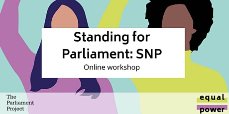 Standing for Parliament: The SNP tickets