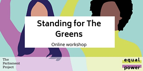 Standing for The Greens tickets