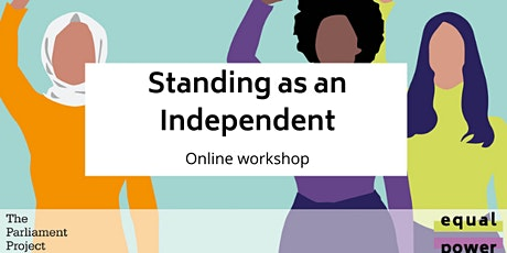 Standing as an Independent tickets