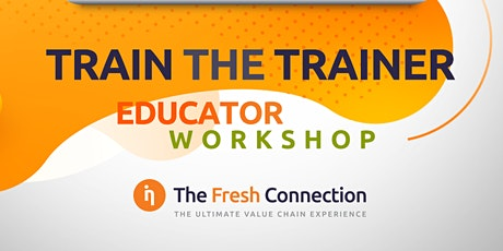 The Fresh Connection Educator Workshop tickets