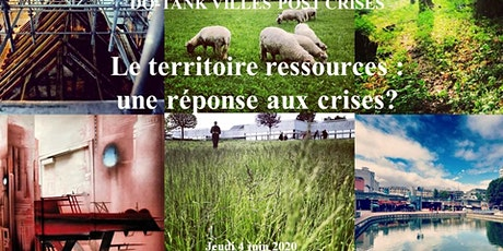 Le territoire ressources : une réponse face aux crises ?  billets