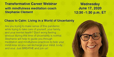 Chaos to Calm: Living in a World of Uncertainty - Stephanie Clement tickets