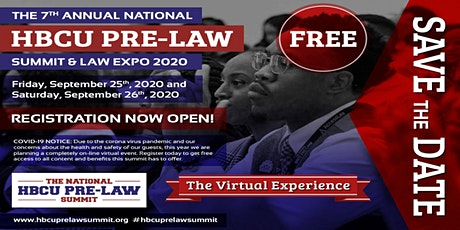 The 7th Annual National HBCU Pre-Law Summit & Law Expo 2020 (Virtual ) tickets