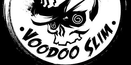Voodoo Slim tickets