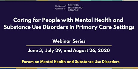 Caring for Mental Health and Substance Use in Primary Care: Third Webinar tickets